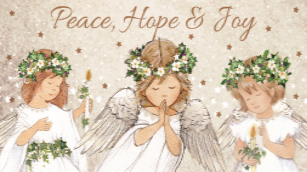 Peace And Hope And Joy